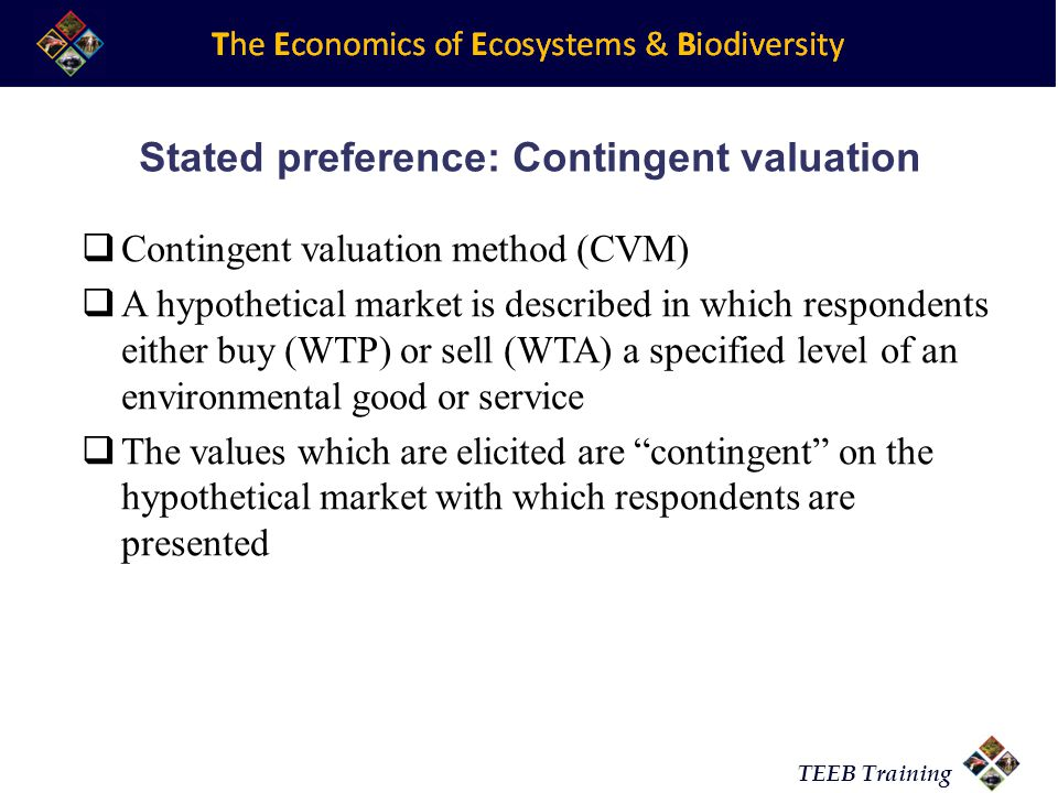 Stated preference: Contingent valuation