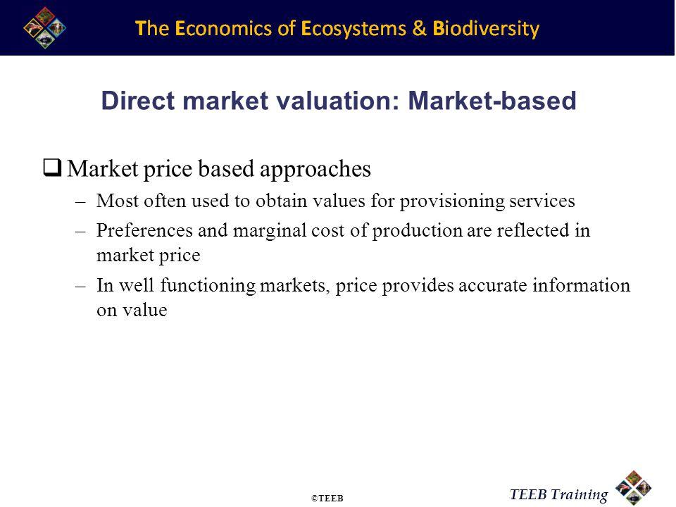 Direct market valuation: Market-based