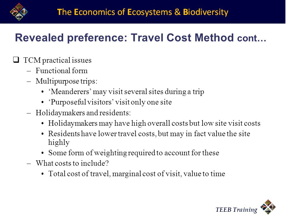 Revealed preference: Travel Cost Method cont…