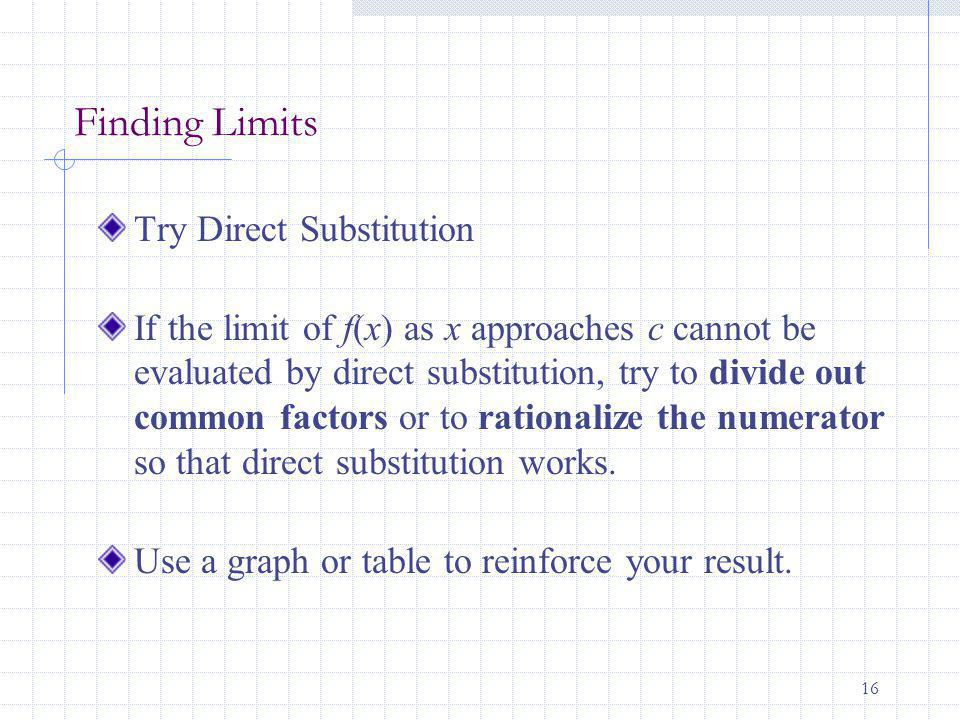 Finding Limits Try Direct Substitution