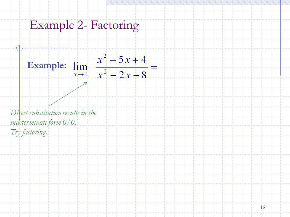 Example 2- Factoring Example: