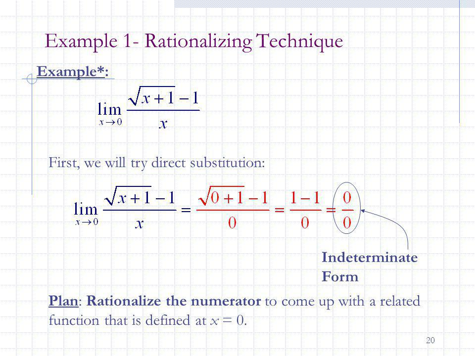 Example 1- Rationalizing Technique