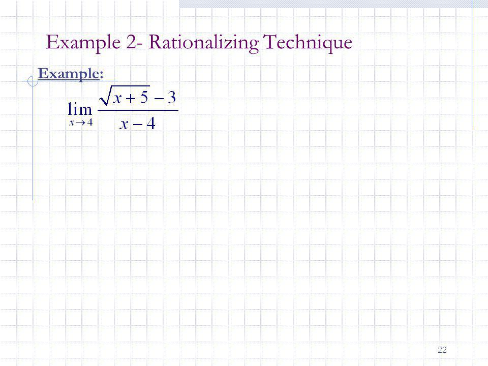 Example 2- Rationalizing Technique