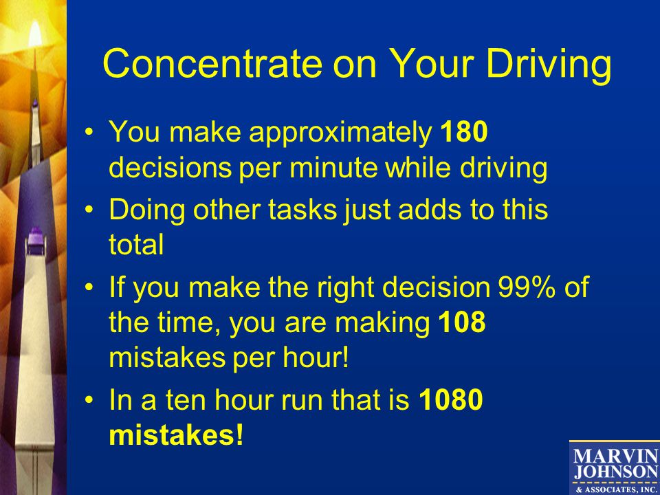 Concentrate on Your Driving