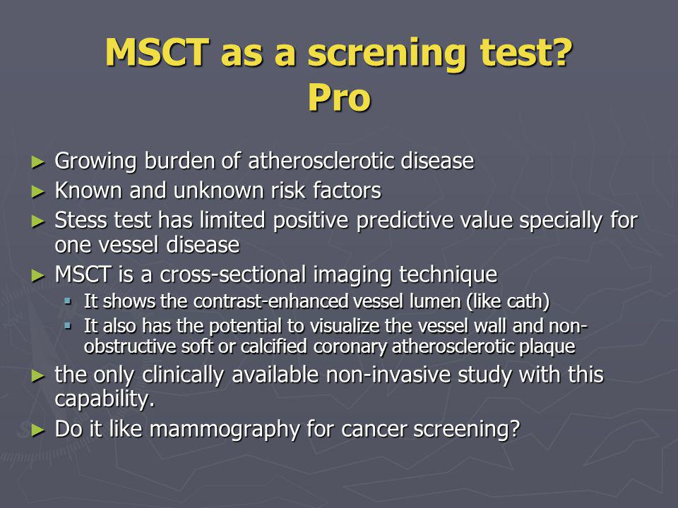 MSCT as a screning test Pro
