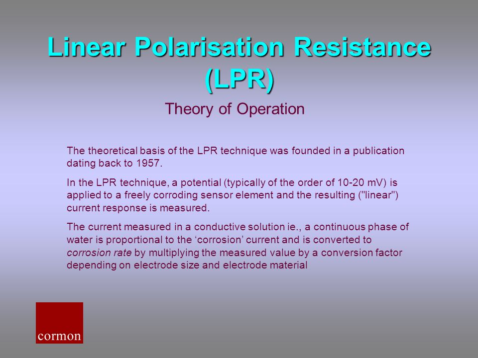 Linear Polarisation Resistance (LPR)