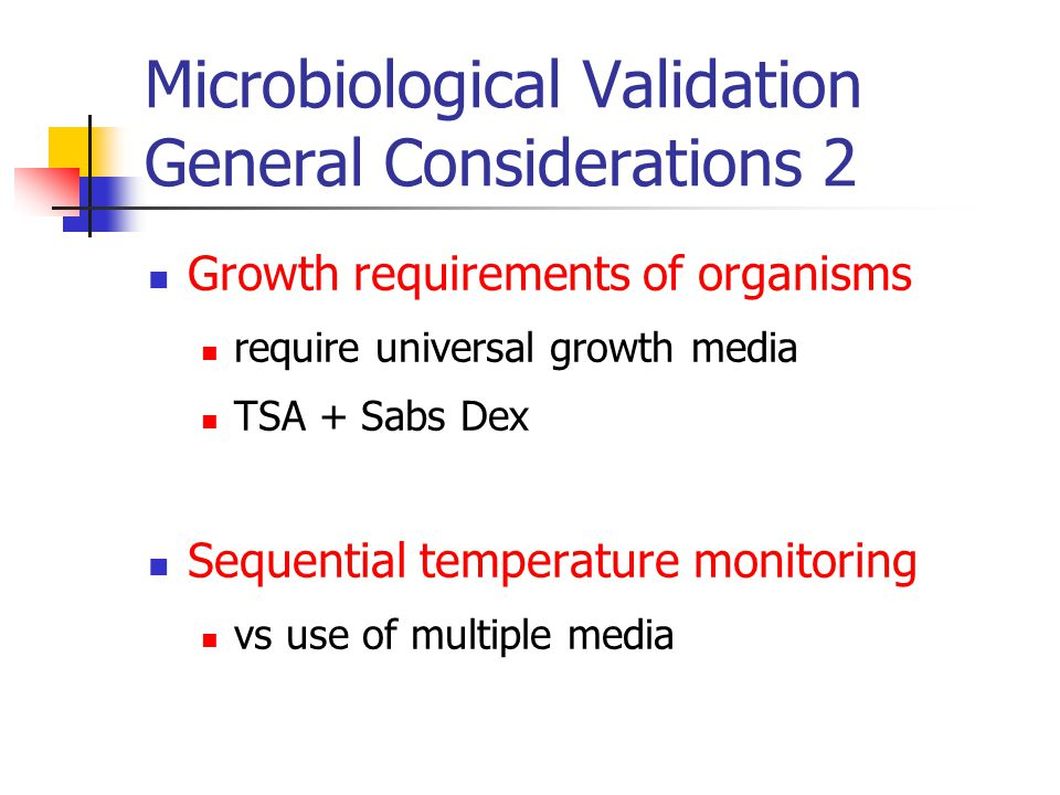 Microbiological Validation General Considerations 2