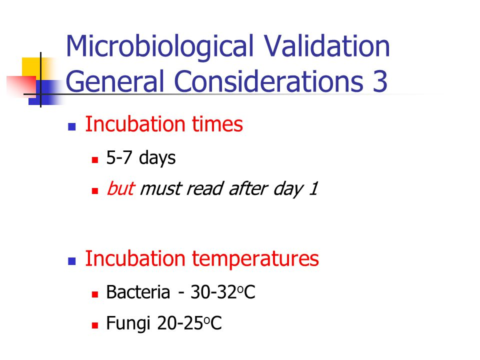 Microbiological Validation General Considerations 3