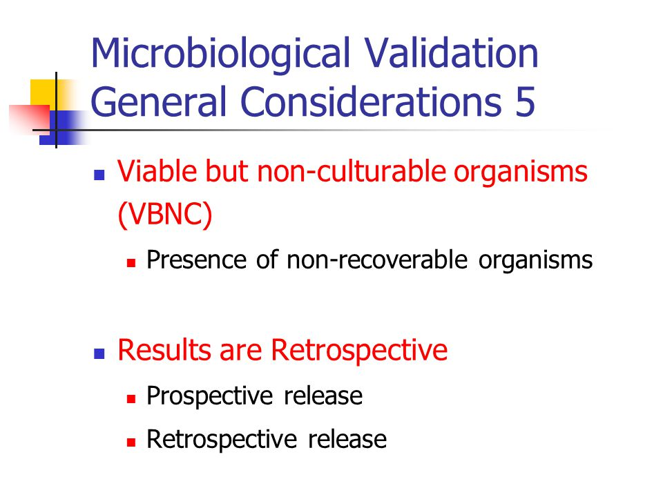 Microbiological Validation General Considerations 5