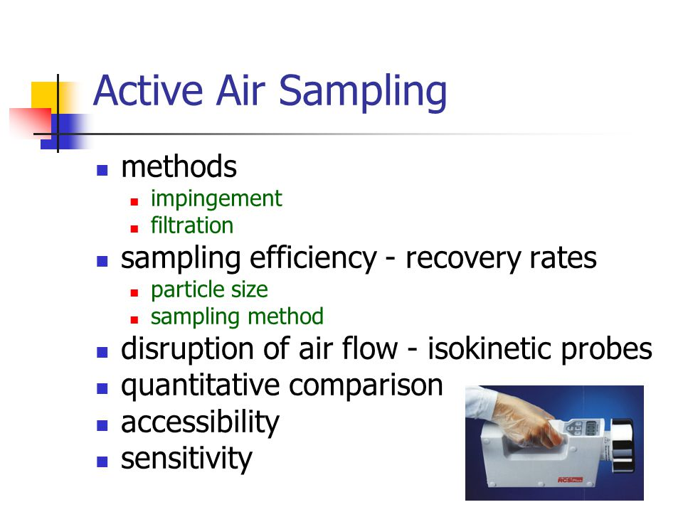 Active Air Sampling methods sampling efficiency - recovery rates