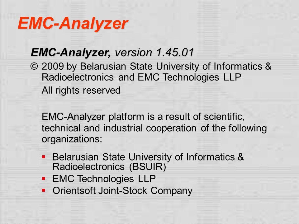 EMC-Analyzer EMC-Analyzer, version 1.45.01. © 2009 by Belarusian State University of Informatics & Radioelectronics and EMC Technologies LLP.