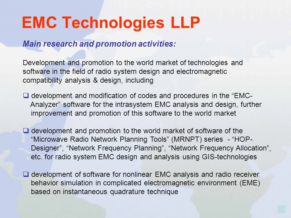 EMC Technologies LLP Main research and promotion activities: