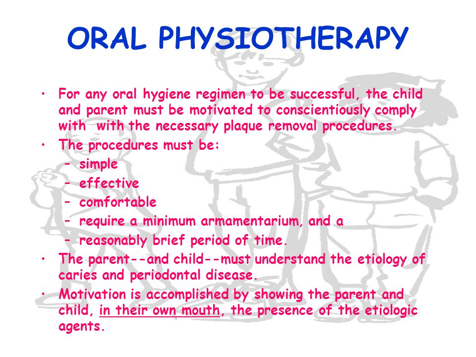 ORAL PHYSIOTHERAPY