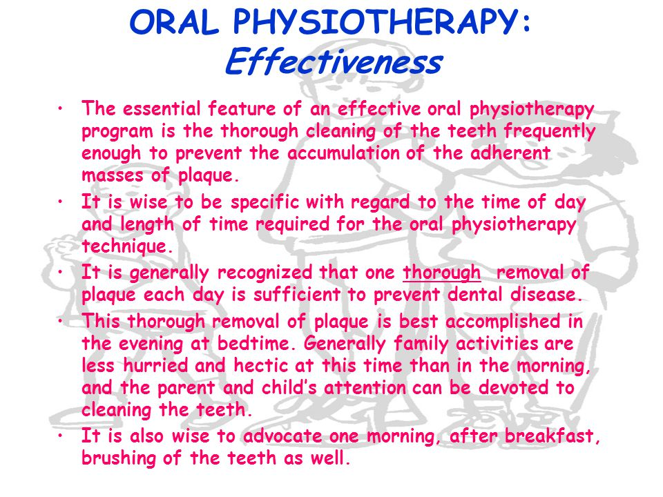 ORAL PHYSIOTHERAPY: Effectiveness