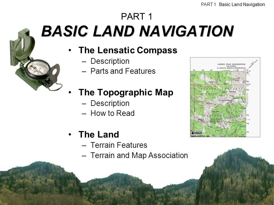 PART 1 BASIC LAND NAVIGATION
