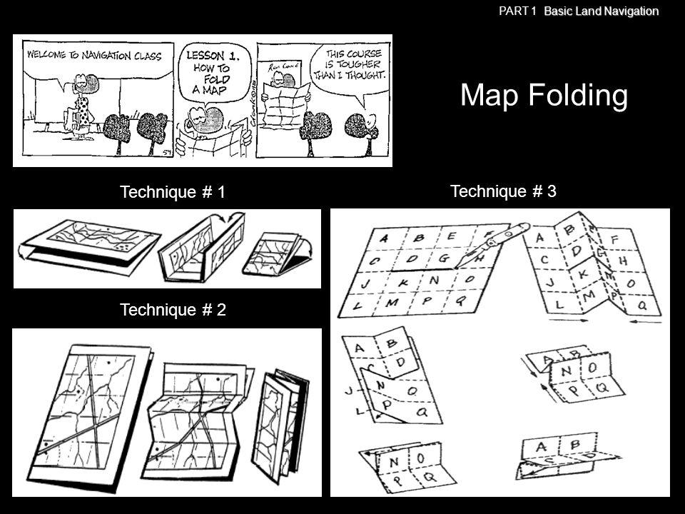 Map Folding Technique # 1 Technique # 3 Technique # 2