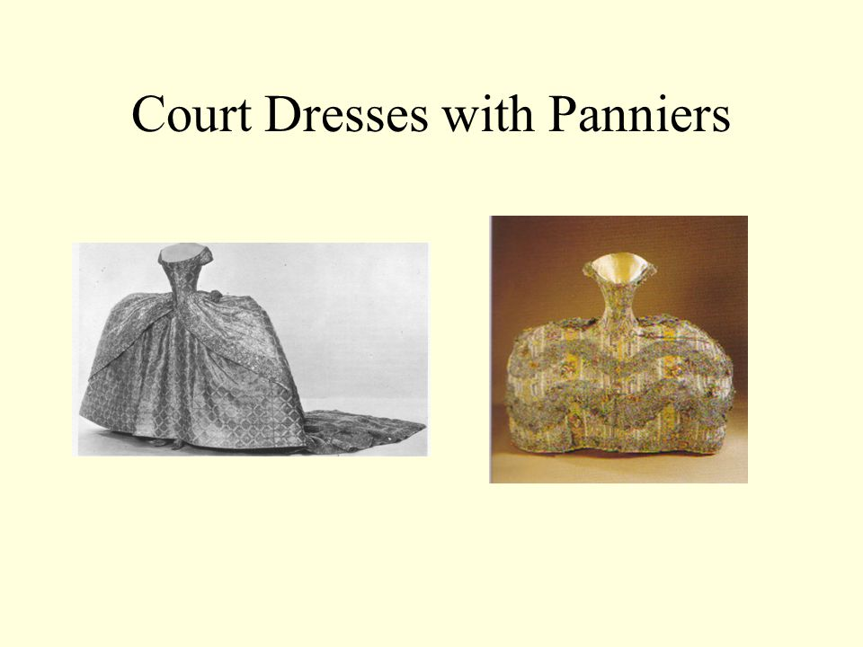 Court Dresses with Panniers