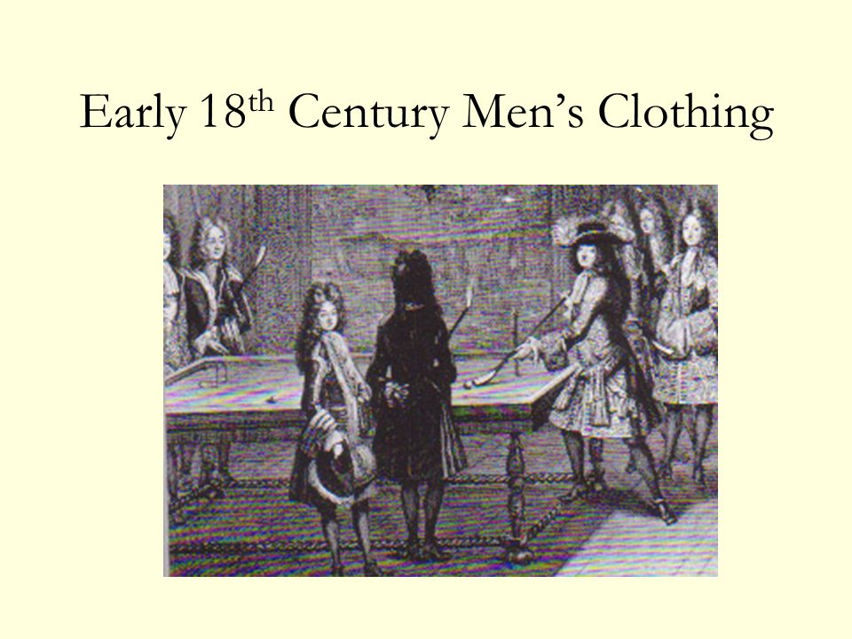 Early 18th Century Men's Clothing