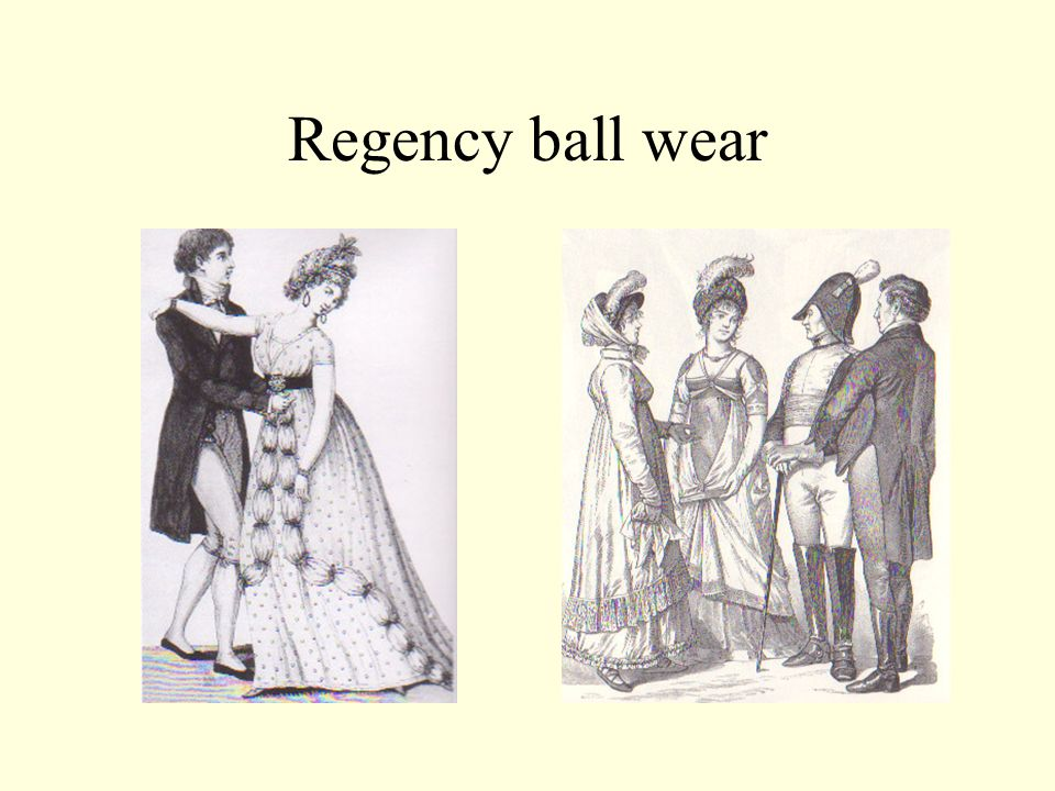Regency ball wear The fashionable mother