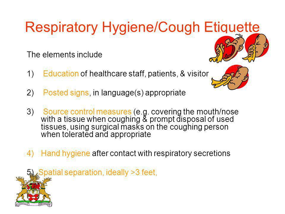 Respiratory Hygiene/Cough Etiquette