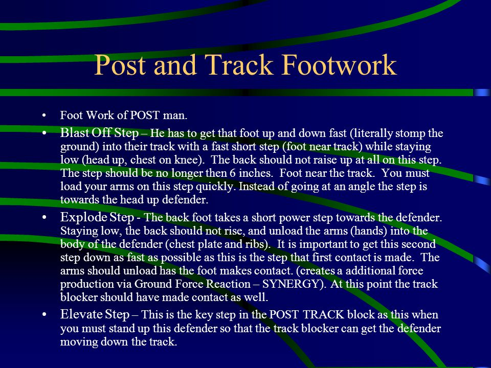 Post and Track Footwork