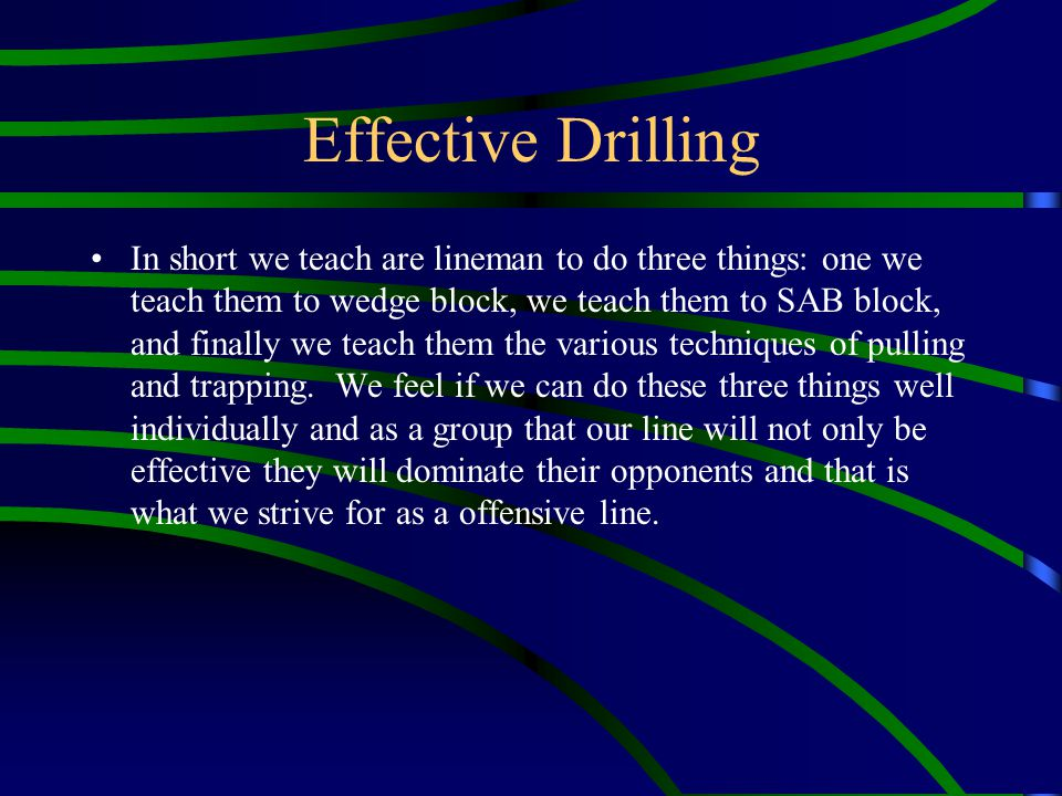 Effective Drilling