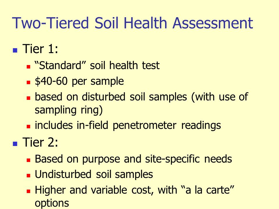 Two-Tiered Soil Health Assessment