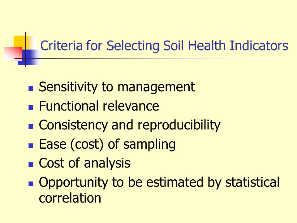 Criteria for Selecting Soil Health Indicators