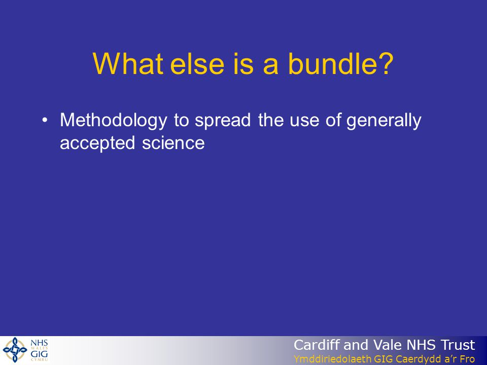 What else is a bundle Methodology to spread the use of generally accepted science