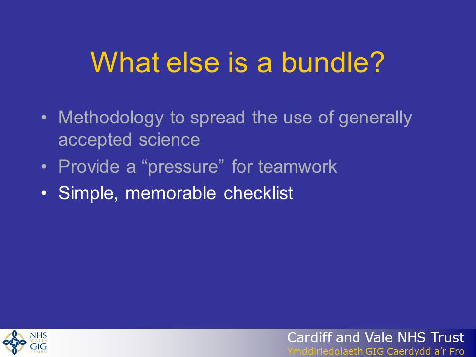 What else is a bundle Methodology to spread the use of generally accepted science. Provide a pressure for teamwork.