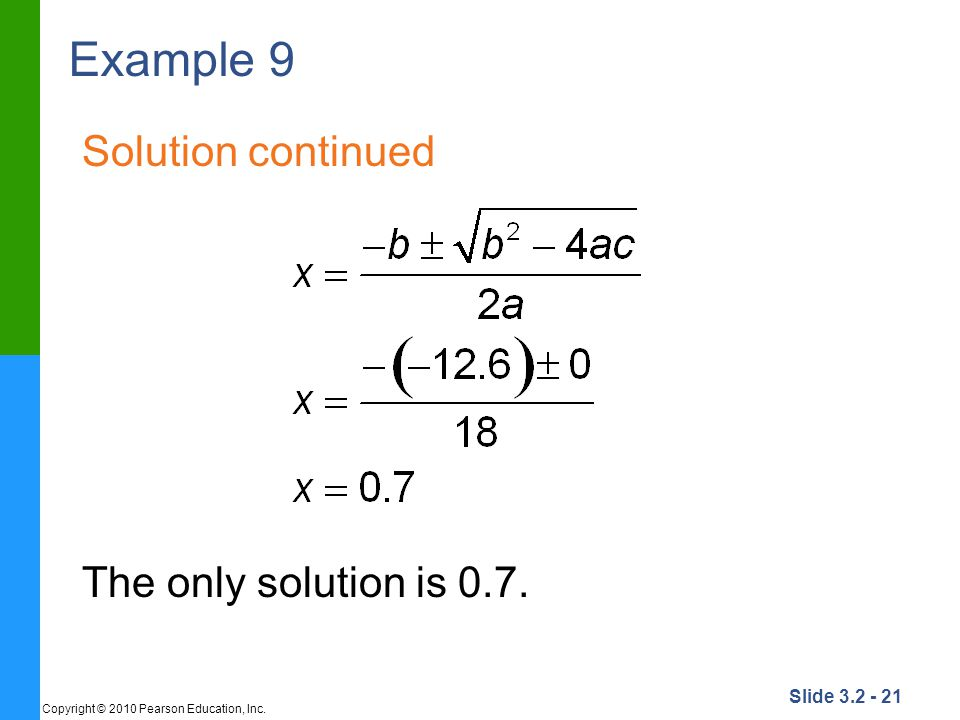 Example 9 Solution continued The only solution is 0.7.