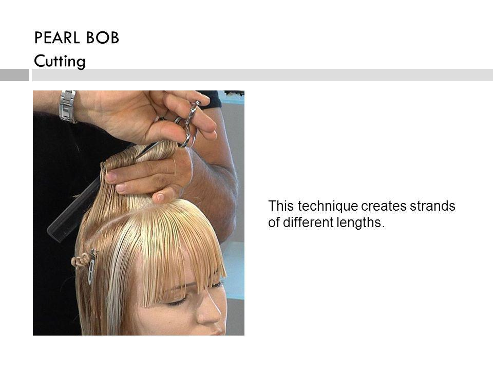 This technique creates strands of different lengths.