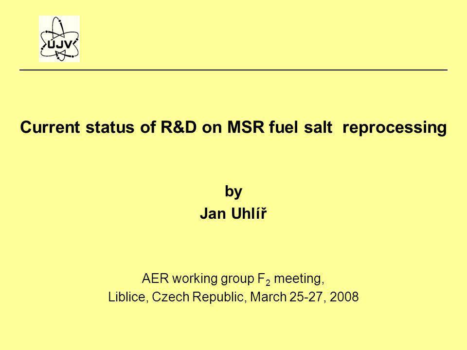 Current status of R&D on MSR fuel salt reprocessing