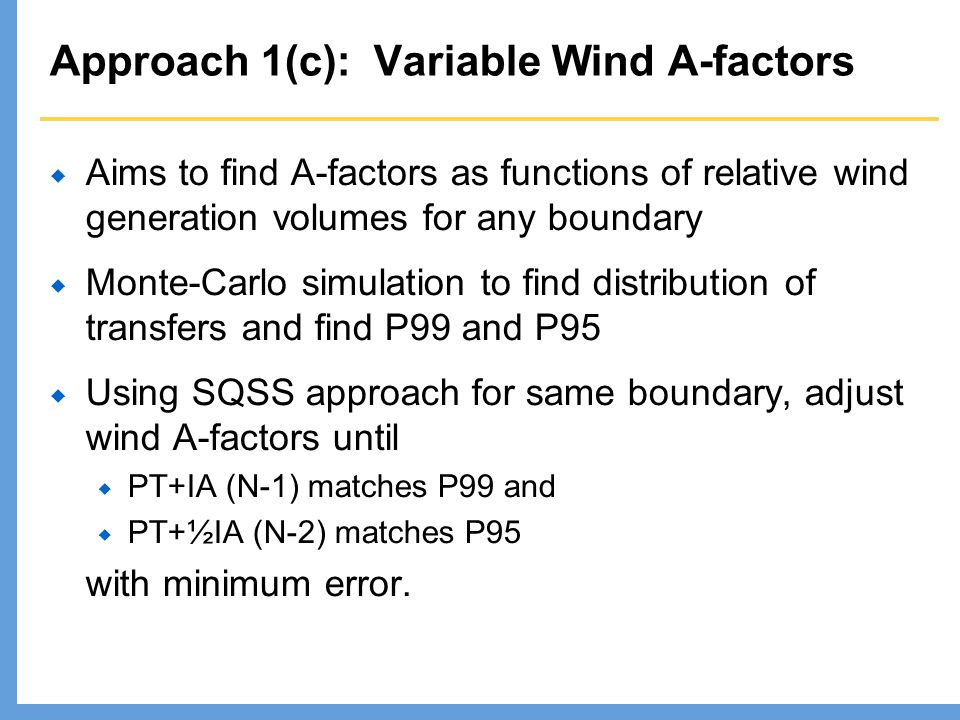Approach 1(c): Variable Wind A-factors