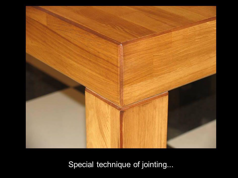 Special technique of jointing...