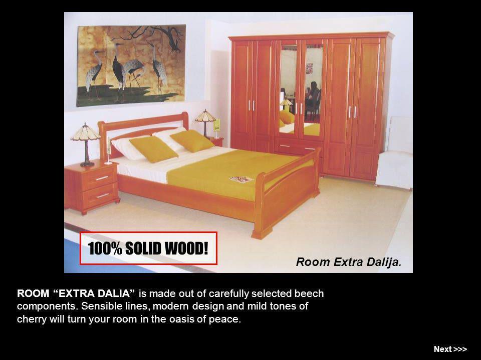 100% SOLID WOOD! Room Extra Dalija.