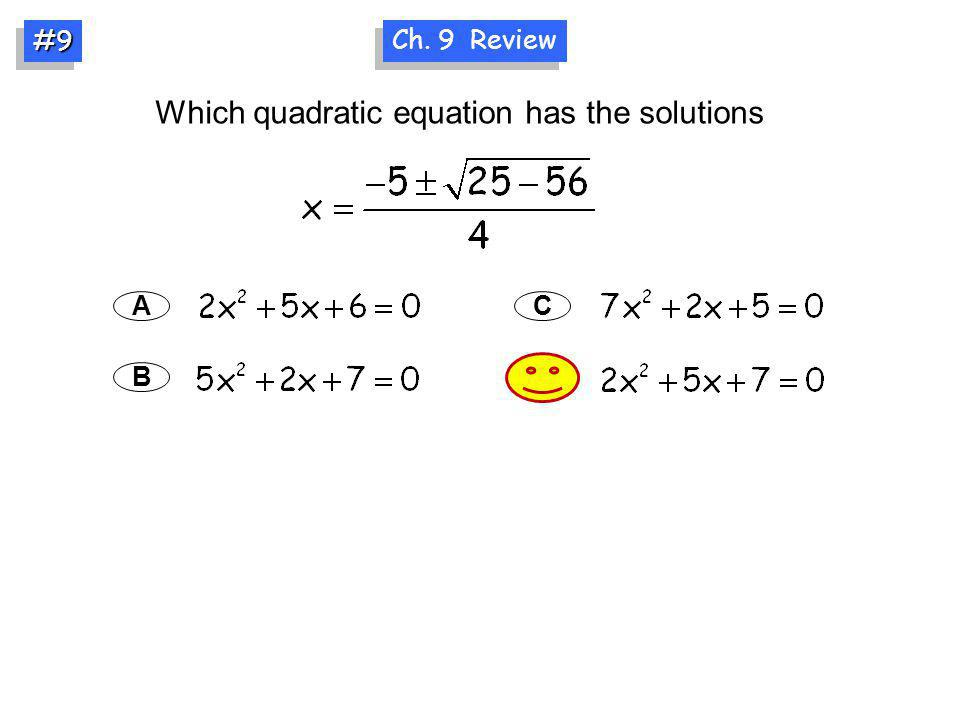Which quadratic equation has the solutions