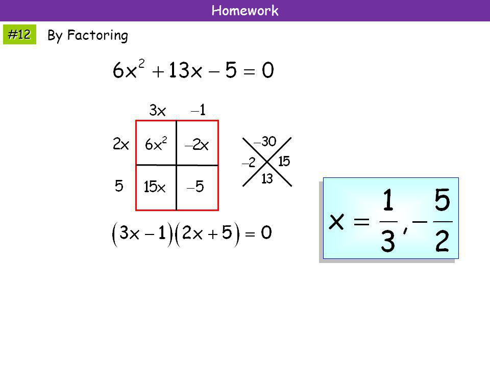 Homework #12 By Factoring