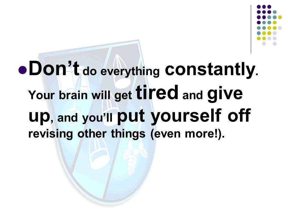 Don't do everything constantly