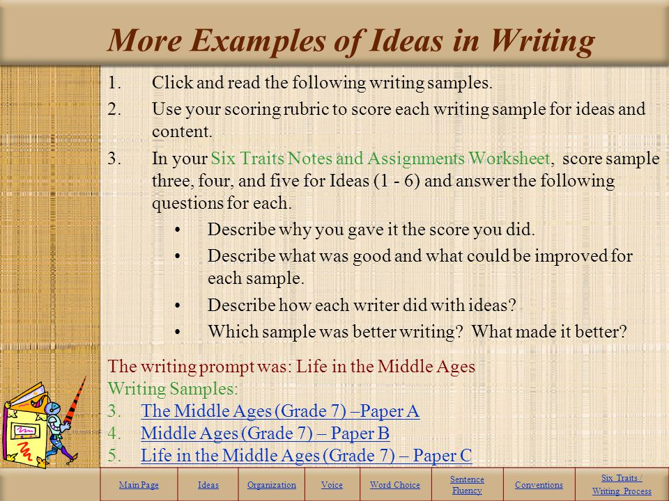 More Examples of Ideas in Writing