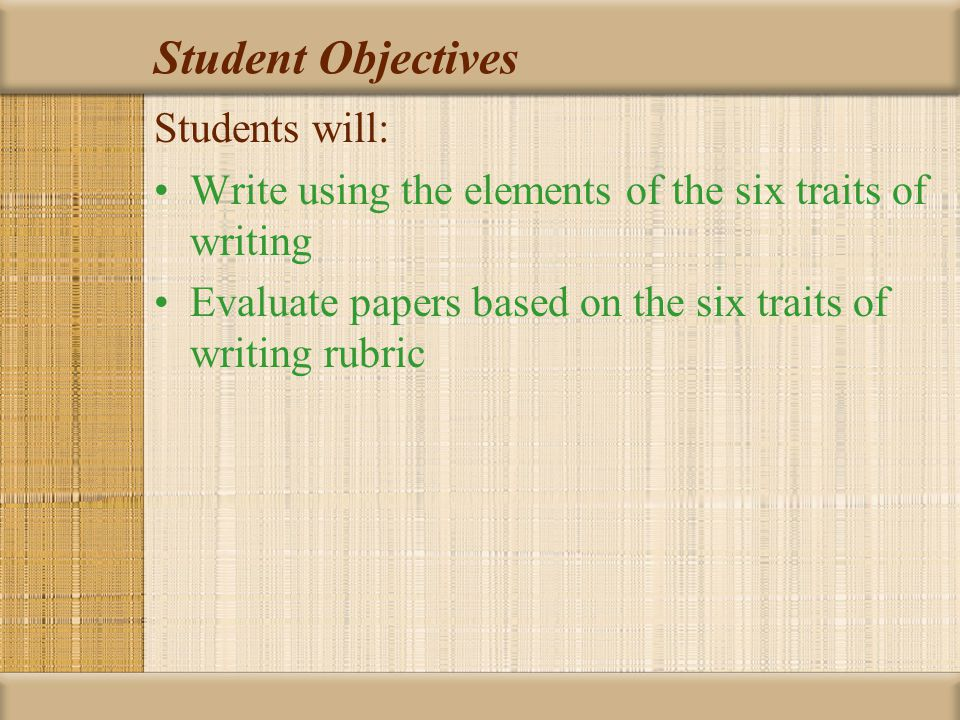 Student Objectives Students will:
