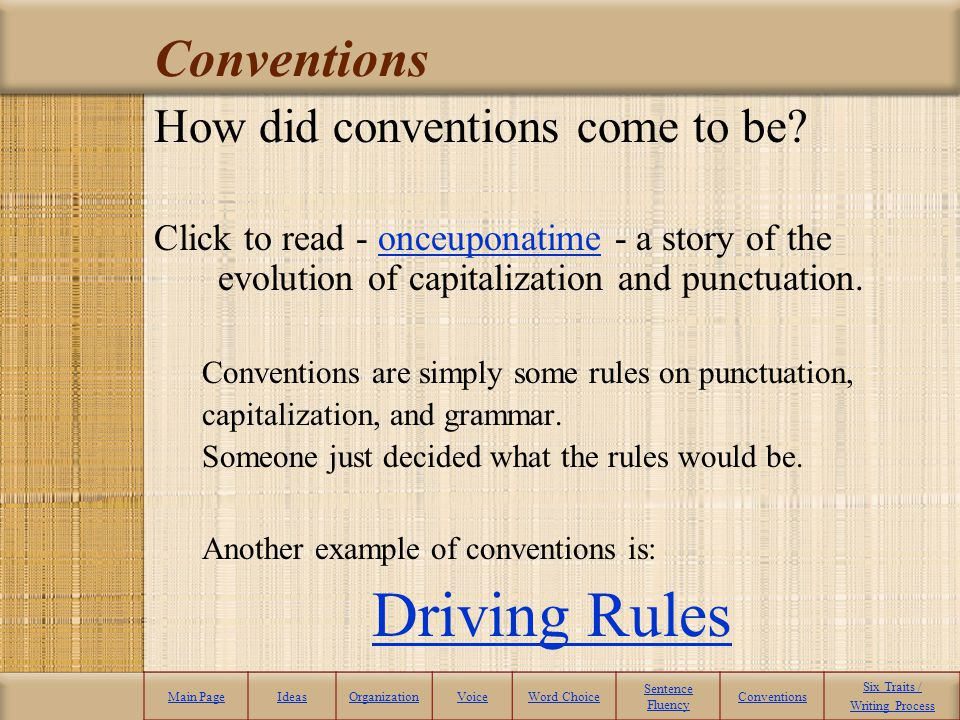 Driving Rules Conventions How did conventions come to be