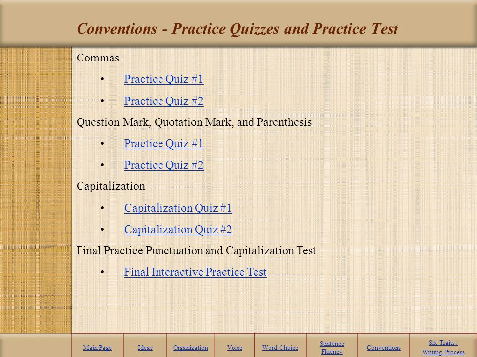Conventions - Practice Quizzes and Practice Test