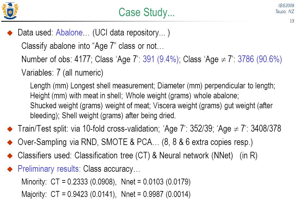 Case Study... Data used: Abalone… (UCI data repository... )