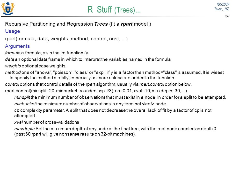 R Stuff (Trees)... Recursive Partitioning and Regression Trees (fit a rpart model ) Usage.