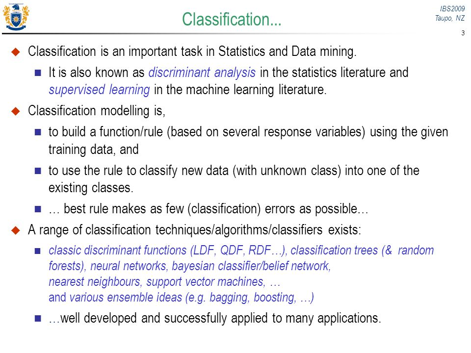 Classification... Classification is an important task in Statistics and Data mining.