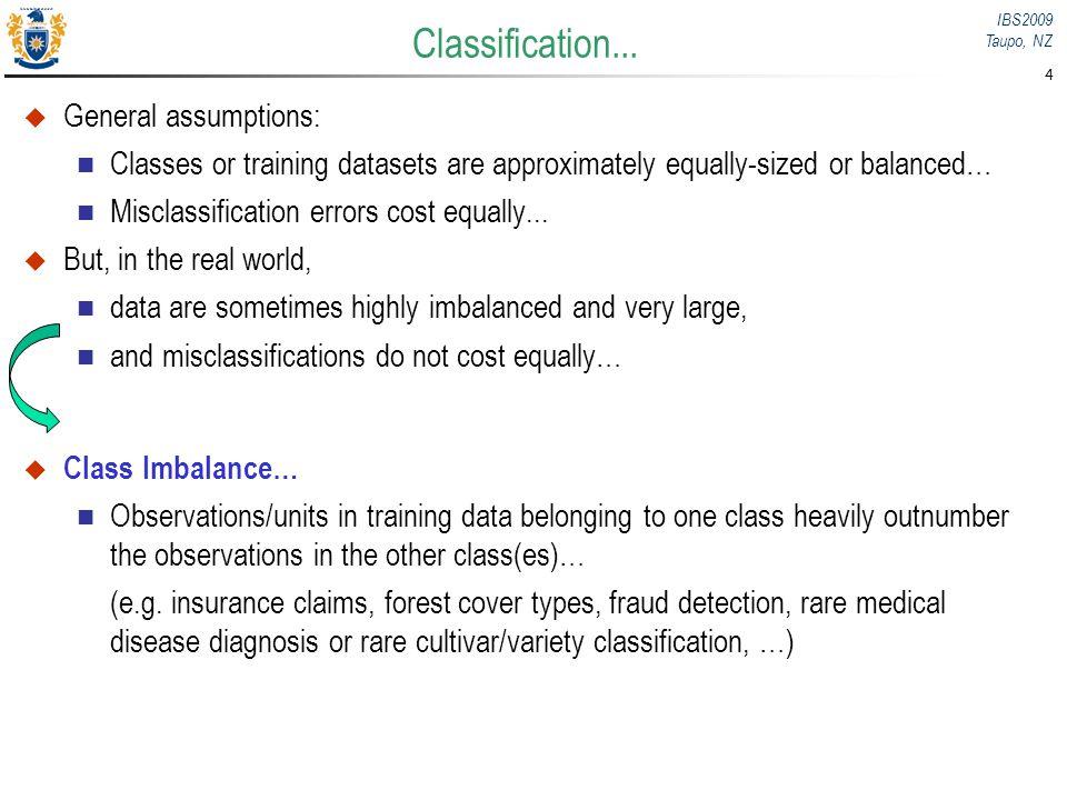 Classification... General assumptions: