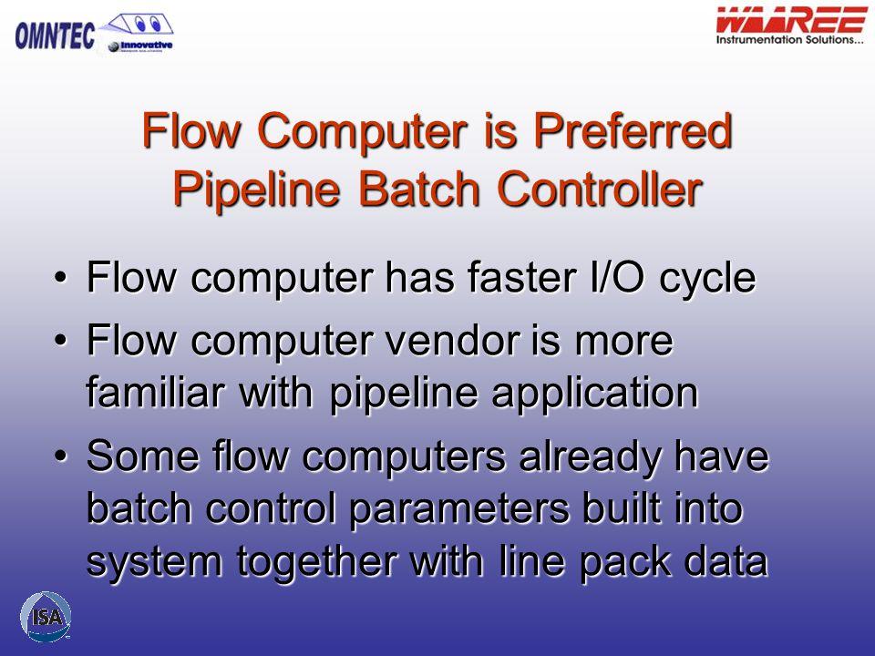 Flow Computer is Preferred Pipeline Batch Controller