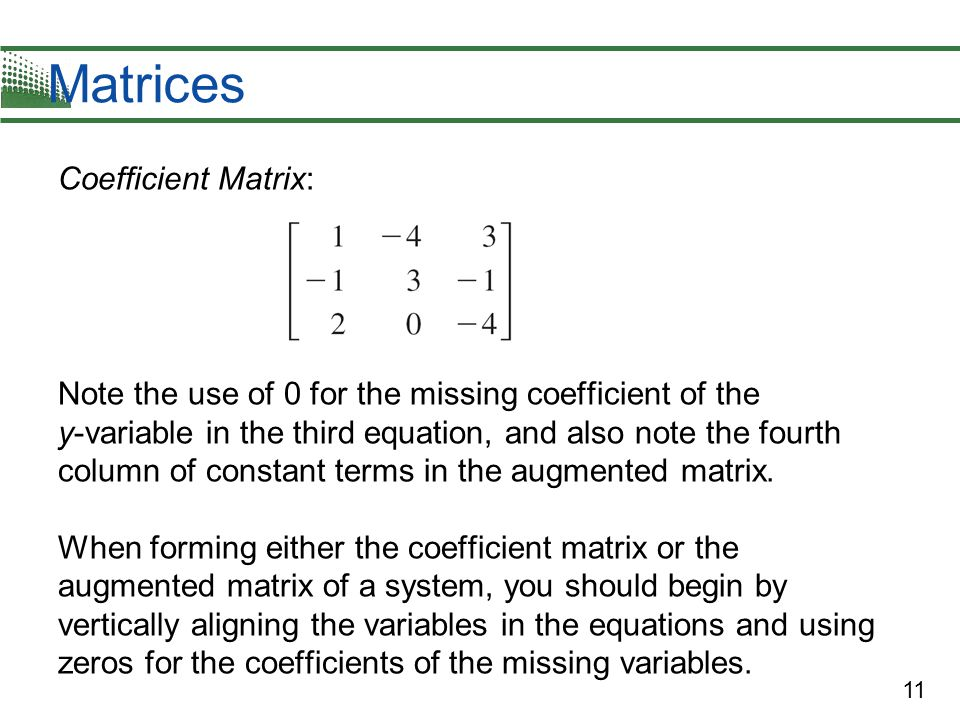 Matrices Coefficient Matrix: