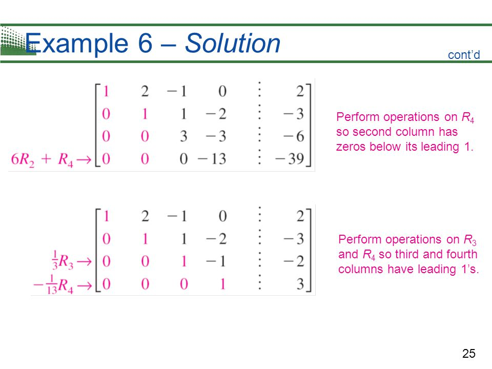 Example 6 – Solution cont'd Perform operations on R4